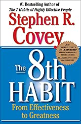 Stephen R Covey The 8th Habit From Effectiveness to Greatness