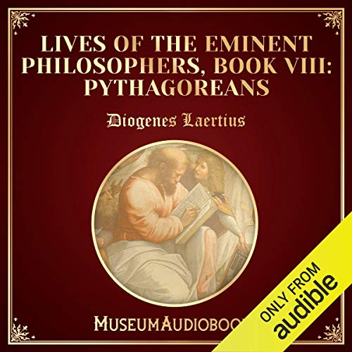 Lives of the Eminent Philosophers, Book VIII: Pythagoreans  By  cover art