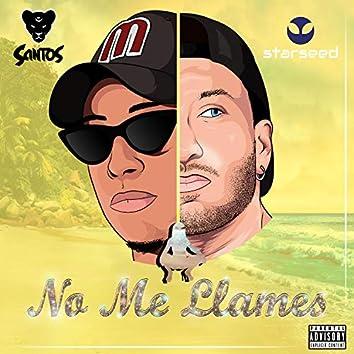 No Me Llames (feat. Santos Jaguar)