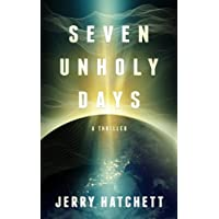 Deals on Seven Unholy Days: Matt Decker Book 1 Kindle Edition