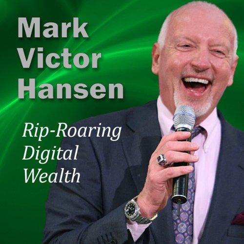 Rip-Roaring Digital Wealth cover art