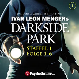 Ivar Leon Mengers Darkside Park. Staffel 1 (Folge 1-6) Titelbild