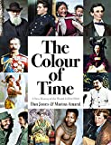 Jones, D: Colour of Time: A New History of the World, 1850-1