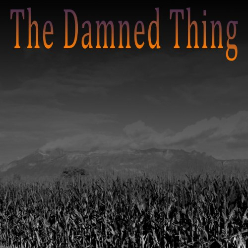 The Damned Thing audiobook cover art