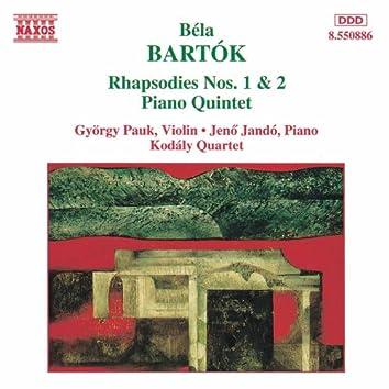 BARTOK: Rhapsodies Nos. 1 and 2 / Piano Quintet