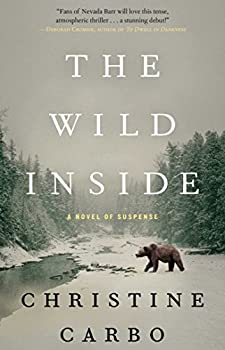 The Wild Inside  A Novel of Suspense  1   Glacier Mystery Series