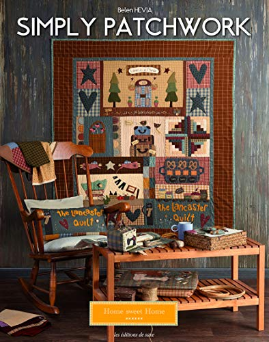 Simply patchwork (Home sweet Home)