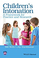 Children's Intonation: A Framework for Practice and Research (Children's Speech and Literacy Difficulties)