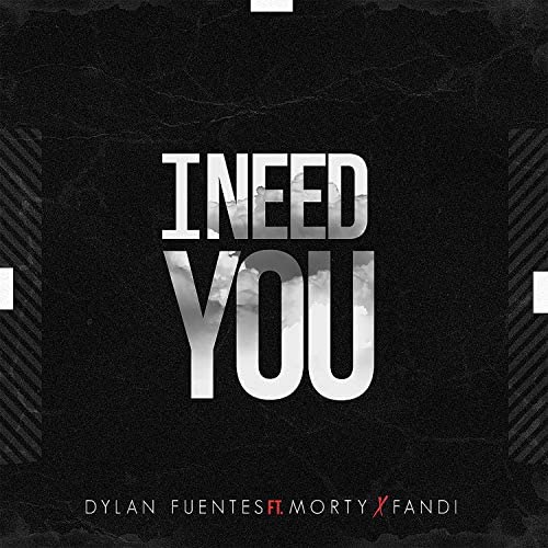 Dylan Fuentes feat. Morty & Fandi