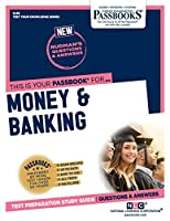 Money & Banking (Test Your Knowledge Series Q)