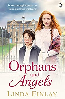 Orphans and Angels (The Ragged School Series Book 2) by [Linda Finlay]