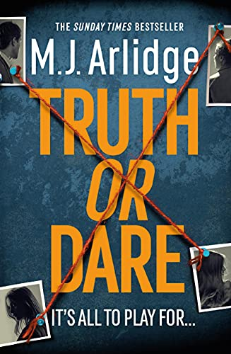 Truth or Dare: Pre-order the nail-biting new Helen Grace thriller now by [M. J. Arlidge]