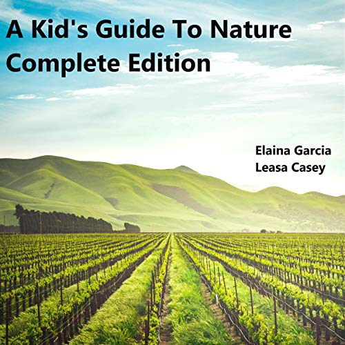 A Kid's Guide to Nature - Complete Edition cover art