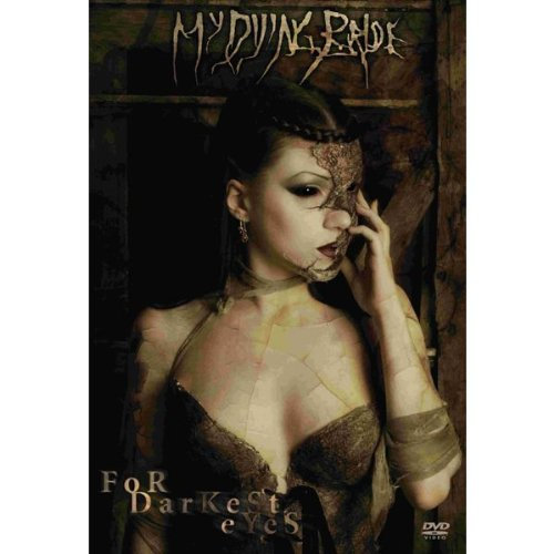 My Dying Bride - For Darkest Eyes