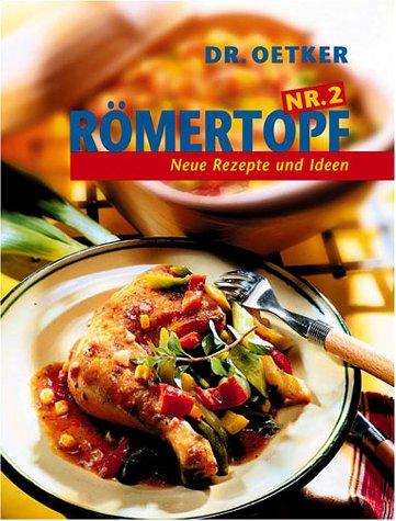 Römertopf, Nr.2, Neue Rezepte und Ideen