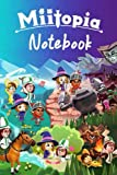 Miitopia Guide Notebook: 100 Pages - 6x9 Inches - 2021 Edition: Miitopia Guide Notebook: Notebook|Journal| Diary/ Lined - 100 Pages - 6x9 Inches