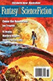 The Magazine of Fantasy & Science Fiction March/April 2020 (The Magazine of Fantasy & Science Fiction Book...