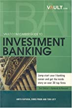Vault.com Career Guide to Investment Banking, 3rd Edition