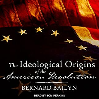 The Ideological Origins of the American Revolution audiobook cover art