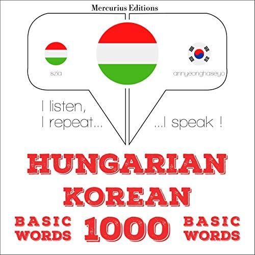 Couverture de Hungarian – Korean. 1000 basic words
