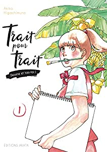 Trait pour trait, dessine et tais-toi Edition simple Tome 1