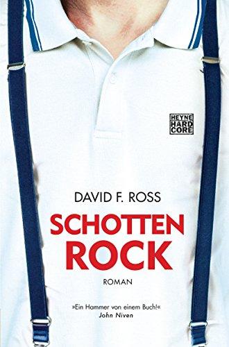 Schottenrock: Roman (Schottland Trilogie 2)