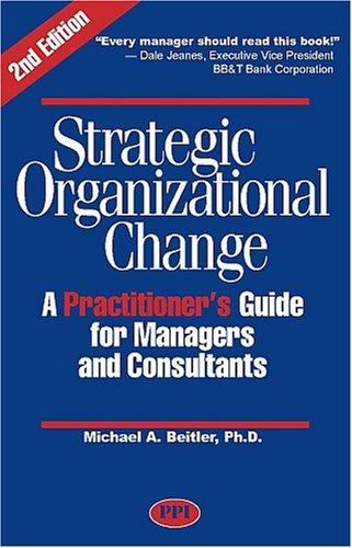 Strategic Organizational Change, Second Edition