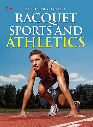 Encyclopedia: Racquet Sports and Athletics (Sports Encyclopedia) (English Edition)
