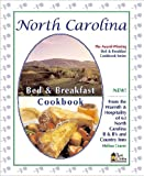 North Carolina Bed & Breakfast Cookbook (Bed & Breakfast Cookbooks (3D Press))