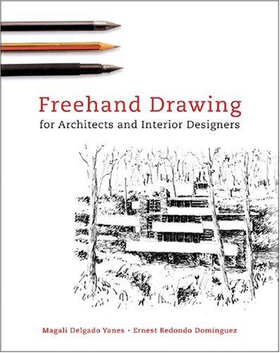 Freehand Drawing For Architects and Interior Designers