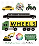 Wheels: Cars, Cogs, Carousels, and Other Things That Spin