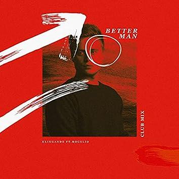 Better Man (Club Mix)
