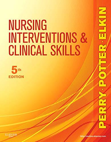 Nursing Interventions & Clinical Skills (Elkin, Nursing...