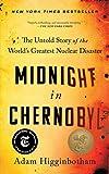 Midnight in Chernobyl: The Untol...