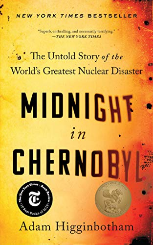 Midnight in Chernobyl: The Untol...