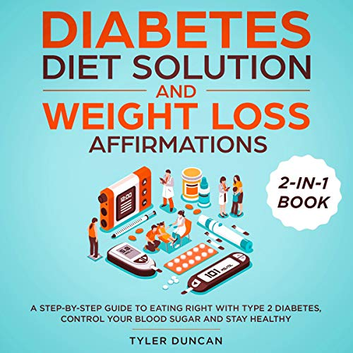 Diabetes Diet Solution and Weight Loss Affirmations: 2-in-1 Book Titelbild