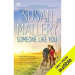 Someone Like You                   By:                                                                                                                                 Susan Mallery                               Narrated by:                                                                                                                                 Carla Carpetto                      Length: 9 hrs and 29 mins     169 ratings     Overall 4.4