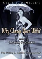 Why Change Your Wife & Miss Lulu Bett [Import USA Zone 1]
