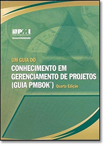 Um Guia Do Conjunto De Conhecimentos Em Gerenciamento De Projetos. Guia PMBOK. Official Portuguêse