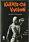 Karate-Do Kyohan : El Texto Maestro
