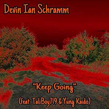 Keep Going (feat. TaliBoy719 & Yung Kaido)