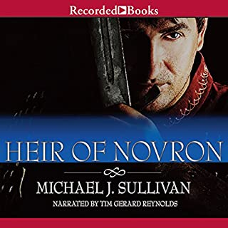 Heir of Novron     Riyria Revelations, Volume 3              By:                                                                                                                                 Michael J. Sullivan                               Narrated by:                                                                                                                                 Tim Gerard Reynolds                      Length: 31 hrs and 48 mins     18,040 ratings     Overall 4.8