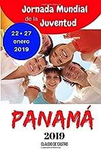 JMJ Panamá 2019: LIBRO para la Jornada Mundial de la Juventud 2019 en Panamá (Libros de la JMJ Panamá 2019) (Spanish Edition)