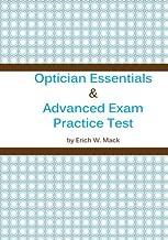 Optician Essentials and Advanced Exam Practice Test