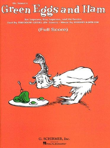 Dr. Seuss's Green Eggs and Ham for Soprano, Boy Soprano, and Orchestra