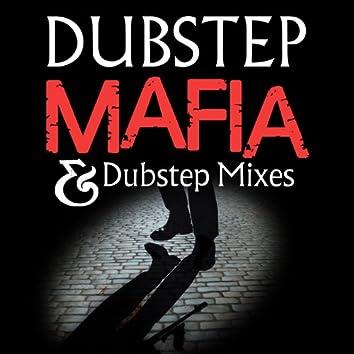 Dubstep Mafia