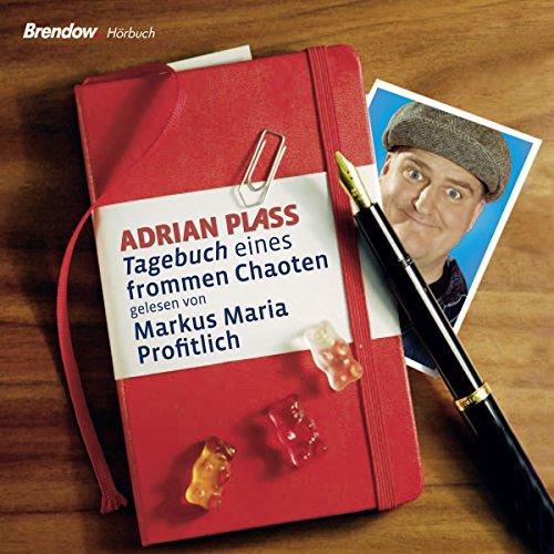 Tagebuch eines frommen Chaoten audiobook cover art