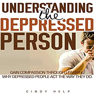 Understanding the Depressed Person audiobook cover art