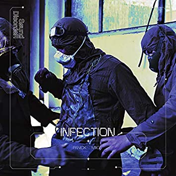 Infection (feat. M1ic6)