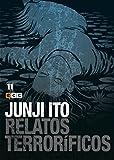 Junji Ito: Relatos terroríficos 11 (Junji Ito: Relatos terroríficos (O.C.))